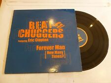 "BEAT CHUGGERS feat ERIC CLAPTON - Forever Man (How Many Times) - 12"" Single"