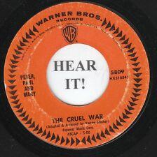 Peter, Paul and Mary FOLK 45 (WB 5809) The Cruel War/Mon Vrai Destin