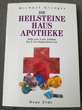 Michael Gienger: Die Heilsteine Haus Apotheke - Hilfe von A - Z