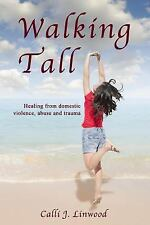 Walking Tall: By Linwood, Calli J.