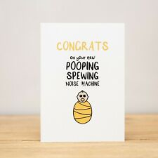 Greeting Card - Baby, Funny, Congrats on your new pooping, spewing noise machine