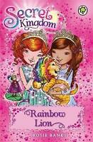 Rainbow Lion: Book 22 (Secret Kingdom), Banks, Rosie , Good   Fast Delivery