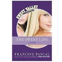 The Sweet Life by Francine Pascal Hardcover Book Brand NEW