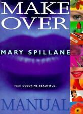 Mary Spillane's Makeover Manual,Mary Spillane