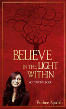 Believe in the Light Within - Motivation, Self-Help, Inspiration, Transformation