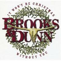 It Won't Be Christmas Without You - Audio CD By Brooks & Dunn - GOOD