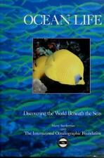 Ocean Life : Discovering the World Beneath the Seas by Marty Snyderman Hardcover
