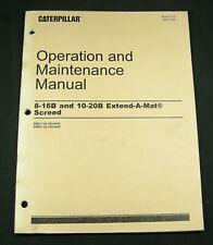 Caterpillar CAT 8-16B 10-20B Extend A Mat Screed Operator Maintenance Manual