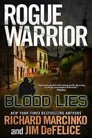 Richard Marcinko, Rogue Warrior: Blood Lies (Rogue Warrior (Forge Hardcover)), V