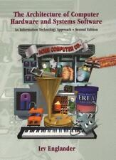 Architecture of Computer Hardware and Systems Software: An IT Approach (2nd Ed,
