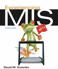 Experiencing MIS by David M. Kroenke (2013, Paperback)