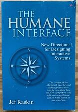 Humane Interface: New Directions for Designing Interactive Systems by Jef Raskin