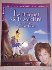 Livre enfants - Le Briquet De La Sorcière -  Marlène  Jobert