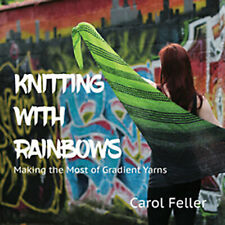 CAROL FELLER KNITTING WITH RAINBOWS PATTERN BOOK