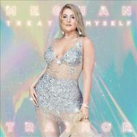 MEGHAN TRAINOR - TREAT MYSELF * NEW CD