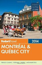 Fodors Montreal & Quebec City 2014 (Full-color Tr