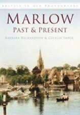 Marlow Past and Present (Britain in Old Photographs), Richardson, Barbara, Sadek,