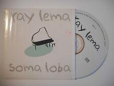 RAY LEMA : SOMA LOBA ♦ CD SINGLE PORT GRATUIT ♦