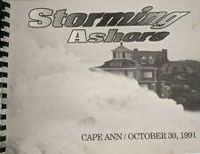Storming Ashore: Cape Ann October 30, 1991