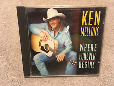 Ken Mellons Where Forever Begins, Country CD 95 Sony Playgraded M-