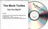 THE MOCK TURTLES Can You Dig It? 2003 UK 4-track promo test CD Fatboy Slim Remix