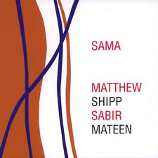 CD MATTHEW SHIPP / SABIR MATEEN  Sama | Not Two