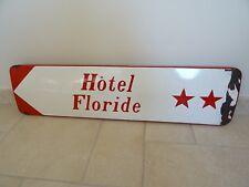 plaque emaillee HOTEL FLORIDE old enamel 1971 deco loft industriel vintage