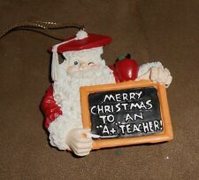 "House of Lloyd Santa Chalk & Board ""Merry Christmas to a A+ Teacher"" Ornament"
