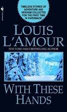 With These Hands: Stories by Louis L'Amour (Paperback, 2003)