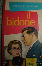 Il bidone Ballard il girasole 1 ed 1959 pinotti mondad