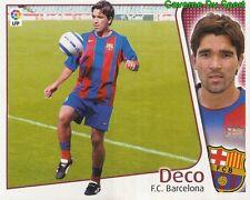 DECO PORTUGAL FC.BARCELONA ULTIMOS FICHAJES CROMO STICKER LIGA ESTE 2005 PANINI