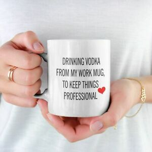 DRINKING VODKA FROM MY WORK MUG TO KEEP THINGS PROFESSIONAL FREE P&P CHRISTMAS