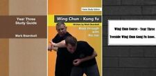 Wing Chun Kung Fu - Advanced - Home Study Course - Year Three with Extras