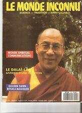 LE MONDE INCONNU N° 121 NOV 1990 LE DALAÏ LAMA GOLDEN DAWN MONDE SPIRITUEL