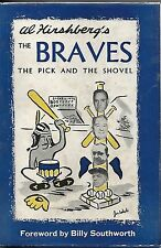 THE BRAVES, THE PICK AND THE SHOVEL