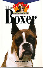 Owner's Guide to the Boxer, Abraham, 1996, great photos
