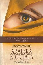 Arabska krucjata - Tanya Valko wysyłka z UK polish book polska książka