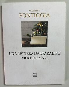 Una lettera dal Paradiso. Storie di Natale di g. Pontiggia Libro N