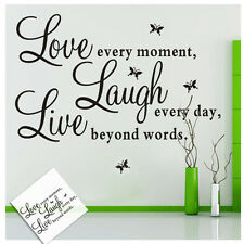 "Wall Quote Vinyl Decal ""Live every moment,Laugh every day,Love beyond words"""