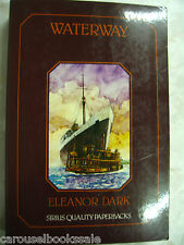 Waterway Eleanor Dark Australian Fiction Sirius pb 1979 B10