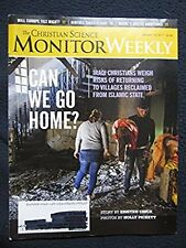The Christian Science Monitor Weekly January 16, 2017 - Can We Go Home? Iraqi ..
