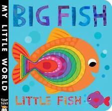 My Little World: Big Fish Little Fish by Jonathan Litton (2016, Board Book)