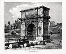 Stampa antica ROMA veduta Arco di Tito 1880 Old print Rome Engraving