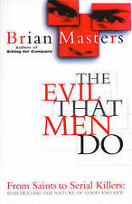Good, The Evil That Men Do, Masters, Brian, Book