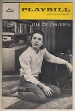 "Patty Duke  ""Isle Of Children""  Playbill 1962   Norma Crane, Noel Willman  FLOP"
