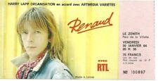RARE / TICKET BILLET DE CONCERT - RENAUD : LIVE A PARIS ( FRANCE ) 1984