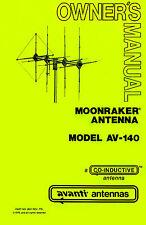 Avanti AV-140 Moonraker - IV 4-element CB 11-meter Beam Antenna Manual - Repro