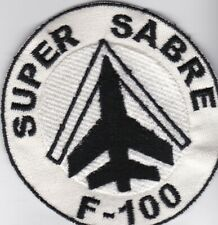 USAF Air Force F-100 SUPER SABRE patch local made 70's