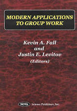 Modern Applications to Group Work - New Book Levitov, Justin E.