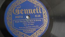Hart And Shaw - 78rpm single 10-inch – Gennett #9027 When The Harvest Moon Is...